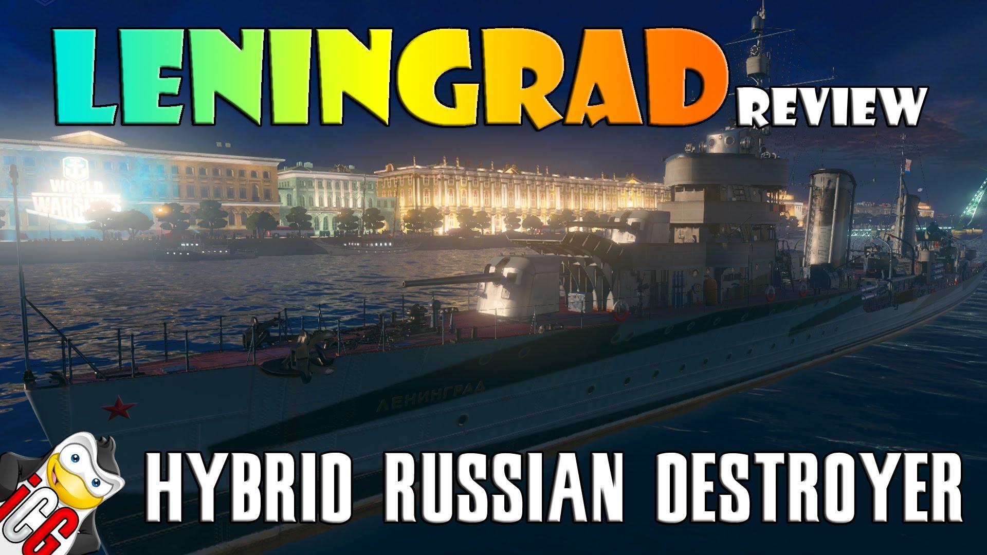 World of Warships - Leningrad Review - Hybrid Russian Destroyer!
